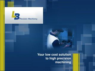 LB Precision Machining
