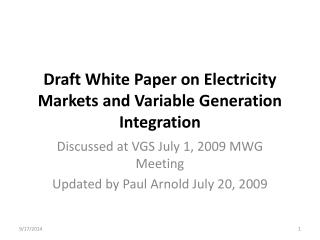 Draft White  Paper on Electricity Markets and Variable Generation Integration