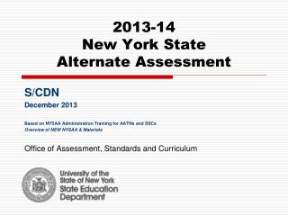 2013-14  New York State  Alternate Assessment