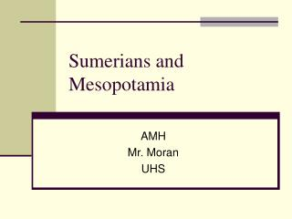 Sumerians and Mesopotamia