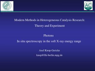 Modern Methods in Heterogeneous Catalysis Research: Theory and Experiment