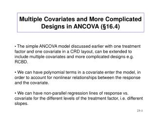 Multiple Covariates and More Complicated Designs in ANCOVA ( § 16.4)