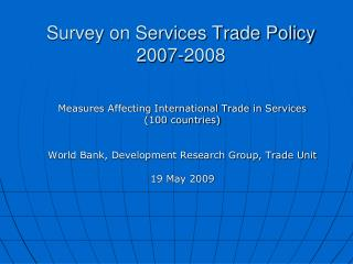 Survey on Services Trade Policy  2007-2008