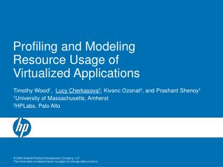 Profiling and Modeling Resource Usage of Virtualized Applications