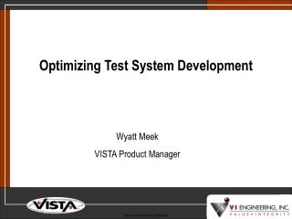 Optimizing Test System Development
