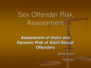 Sex Offender Risk Assessment