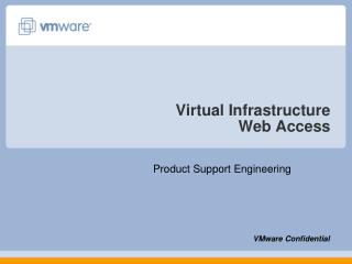 Virtual Infrastructure  Web Access
