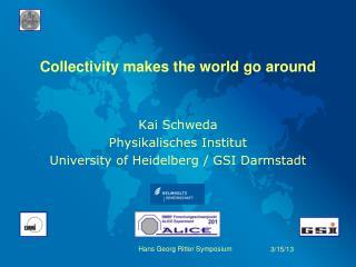 Collectivity makes the world go around