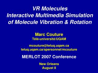 VR Molecules Interactive Multimedia Simulation of Molecule Vibration & Rotation