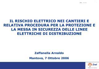 Zaffanella Arnaldo Mantova, 7 Ottobre 2006