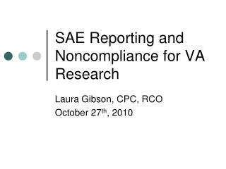 SAE Reporting and Noncompliance for VA Research