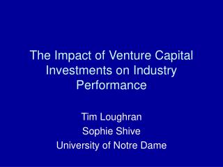 The Impact of Venture Capital Investments on Industry Performance