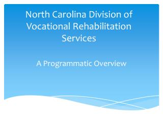 North Carolina Division of Vocational Rehabilitation Services