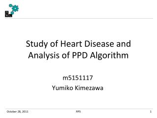 Study of  H eart  D isease and Analysis of PPD Algorithm