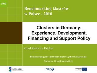 Benchmarking klastr w  w Polsce - 2010