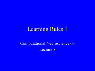 Learning Rules 1