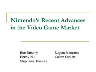Nintendo's Recent Advances in the Video Game Market