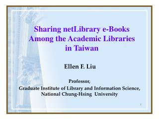 Sharing netLibrary e-Books Among the Academic Libraries  in Taiwan