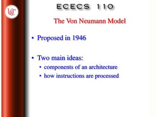 The Von Neumann Model