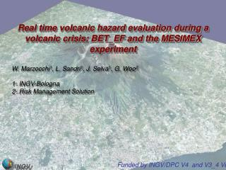 Real time volcanic hazard evaluation during a volcanic crisis: BET_EF and the MESIMEX experiment