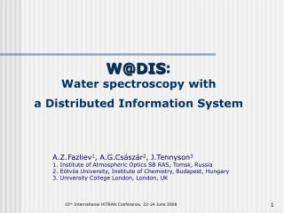 W@DIS :  Water spectroscopy with  a Distributed Information System