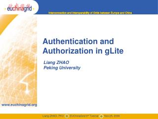 Authentication and Authorization in gLite