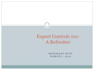 Export Controls 101: A Refresher