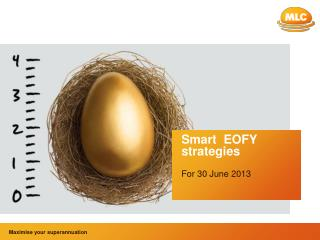 Smart  EOFY strategies For 30 June 2013