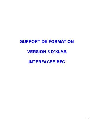 SUPPORT DE FORMATION  VERSION 6 D XLAB  INTERFACEE BFC