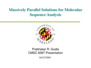 Massively Parallel Solutions for Molecular Sequence Analysis