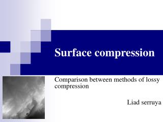 Surface compression