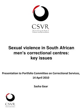 Sexual violence in South African men's correctional centres:  key issues