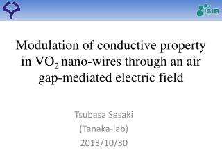 Modulation of conductive property in VO 2  nano -wires through an air gap-mediated electric field