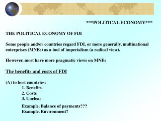 ***POLITICAL ECONOMY*** THE POLITICAL ECONOMY OF FDI