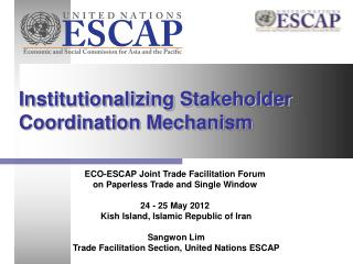 Institutionalizing Stakeholder Coordination Mechanism