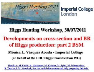 Developments on cross-section and BR of Higgs production: part 2 BSM