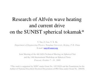Research of Alfv�n wave heating and current drive on the SUNIST spherical tokamak*