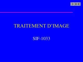 TRAITEMENT D IMAGE