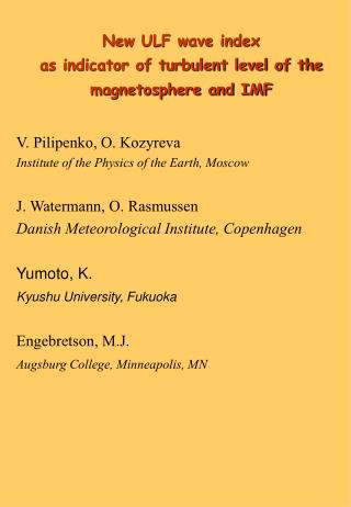 New ULF wave index  as indicator of turbulent level of the   magnetosphere and IMF