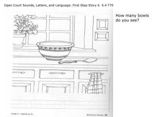 Open Court Sounds, Letters, and Language: First Step Story 6  5.4 T70