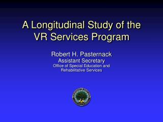 A Longitudinal Study of the  VR Services Program