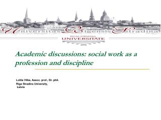 Academic discussions: social work as a profession and discipline