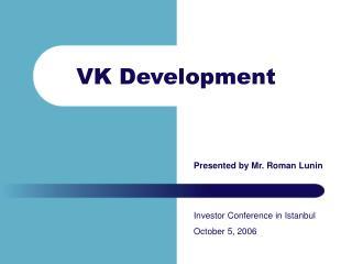 VK Development