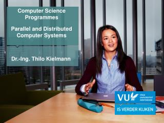 Computer Science Programmes Parallel and Distributed Computer Systems