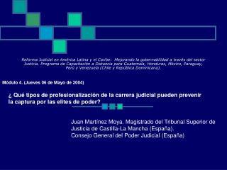 Reforma Judicial en Am rica Latina y el Caribe:  Mejorando la gobernabilidad a trav s del sector Justicia. Programa de C