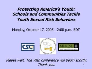 Protecting America's Youth: Schools and Communities Tackle Youth Sexual Risk Behaviors