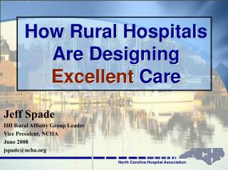 How Rural Hospitals Are Designing  Excellent  Care