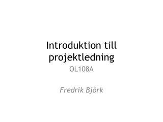 Introduktion till projektledning