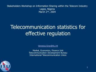 Telecommunication statistics for effective regulation