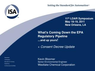 What's Coming Down the EPA Regulatory Pipeline ... and up yours !